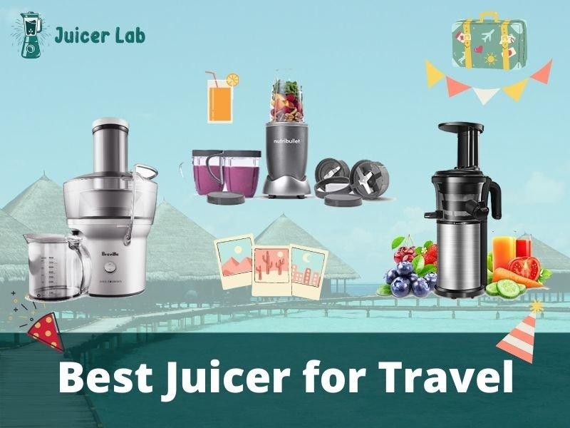 Best Juicer for Travel