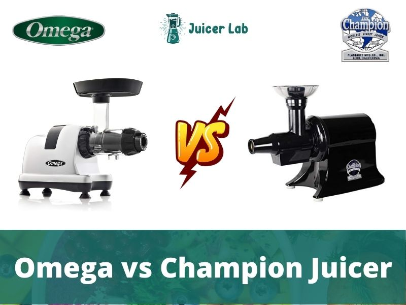Omega vs Champion Juicer